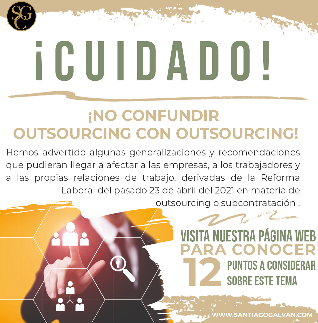 ¡CUIDADO! ¡NO CONFUNDIR OUTSOURCING CON OUTSOURCING!